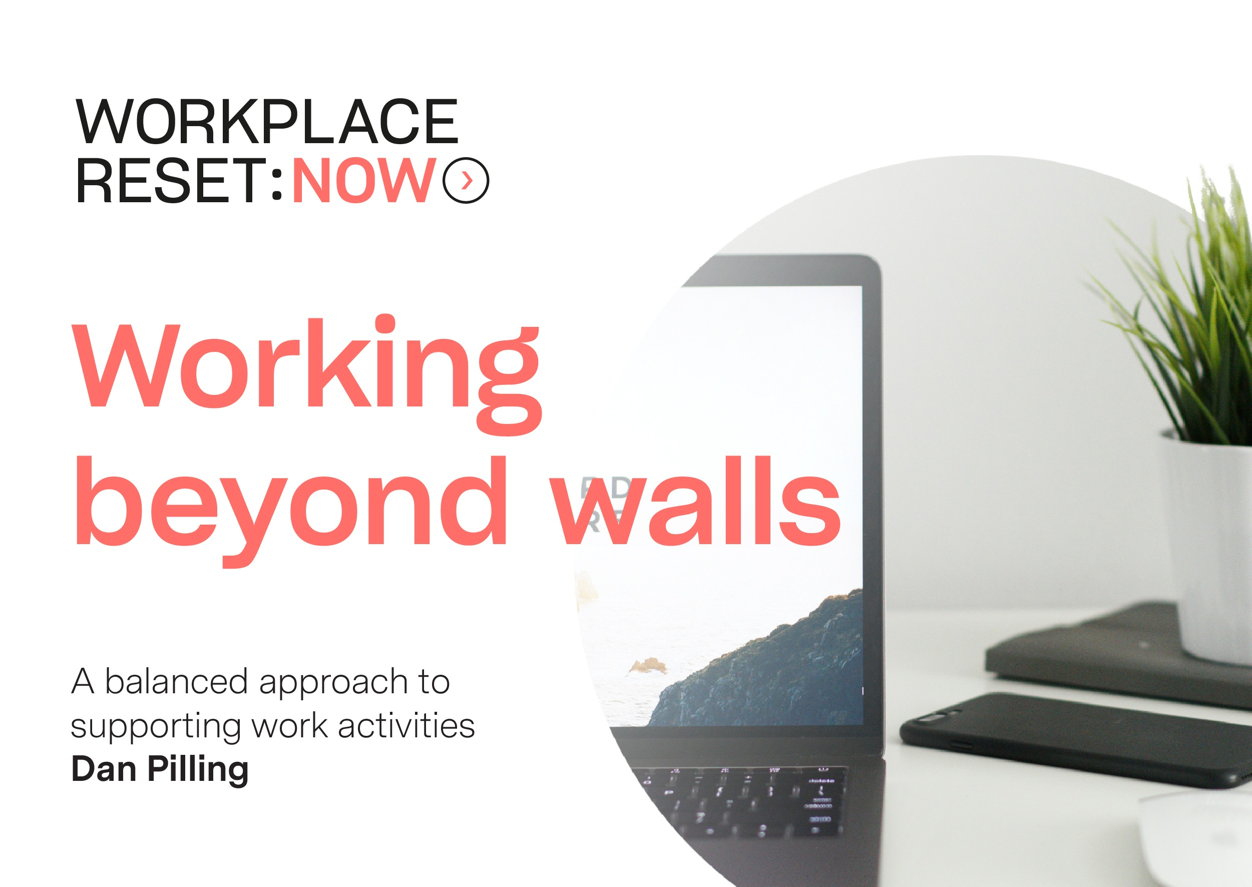 Working beyond walls: A balanced approach to supporting work activities
